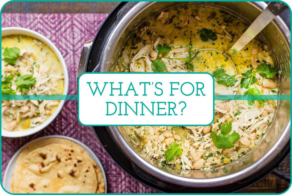 """""""What's For Dinner?"""" with an Instant Pot filled with Pressure Cooker White Chicken Chili, ladle and a bowl of soup behind the caption."""